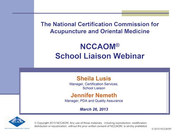 2013_NCCAOM_School_Liaison_Webinar preview