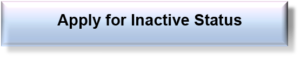 Apply for Inactive Status button