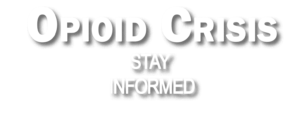 Opioid-Crisis-Hero-Text-Layer