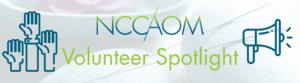 NCCAOM Volunteer Spotlight Banner